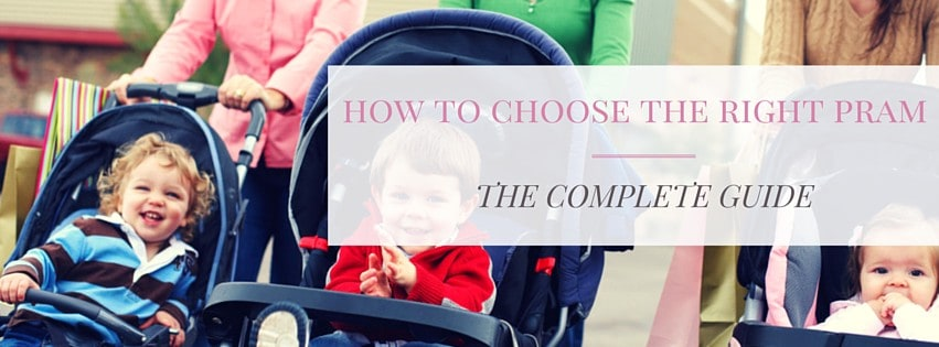 how to choose the right pram